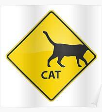 Yellow Cat Warning Sign Poster