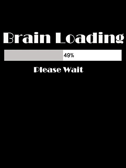 Brain loading...49%...Please wait... T-shirt+Apparel,products design by haya1812