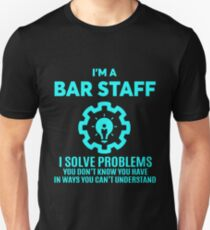 BAR STAFF - NICE DESIGN 2017 Unisex T-Shirt