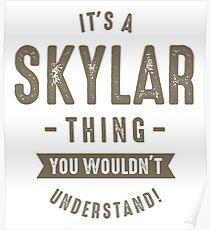 Skyler Thing Poster