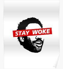 BUT STAY WOKE Poster