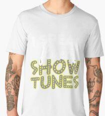 I Speak Fluent Show Tunes Men's Premium T-Shirt