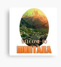 Welcome to Montana Canvas Print