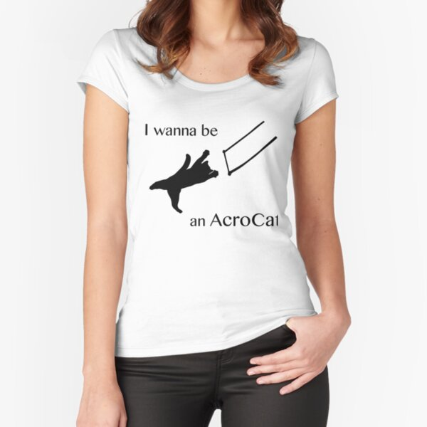 AcroCat Fitted Scoop T-Shirt