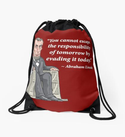 President Abraham Lincoln with quote Drawstring Bag