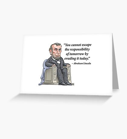 President Abraham Lincoln with quote Greeting Card