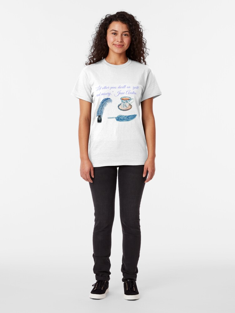 """Alternate view of Jane Austen Quote """"Let other pens dwell on misery & guilt"""" Classic T-Shirt"""