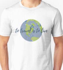 Camiseta unisex Viajar es vivir