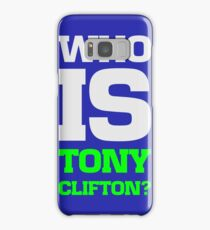 Who is Tony Clifton? Samsung Galaxy Case/Skin