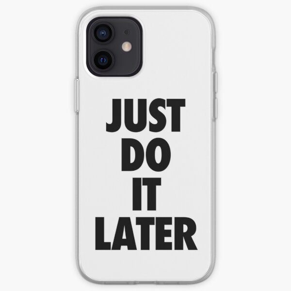 Nike - Just Do It Later iPhone Soft Case