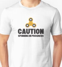 CAUTION SPINNING IN PROGRESS T-Shirt