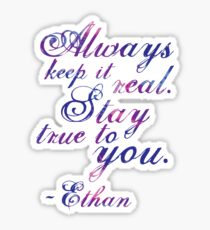 Keep It Real - Ethan Sticker