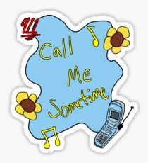 911/Mr. Lonely CALL ME SOMETIME Sticker