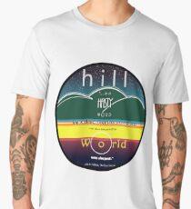 Hill, a hasty word... Men's Premium T-Shirt