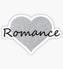 Romance (Silver Glitter) Sticker