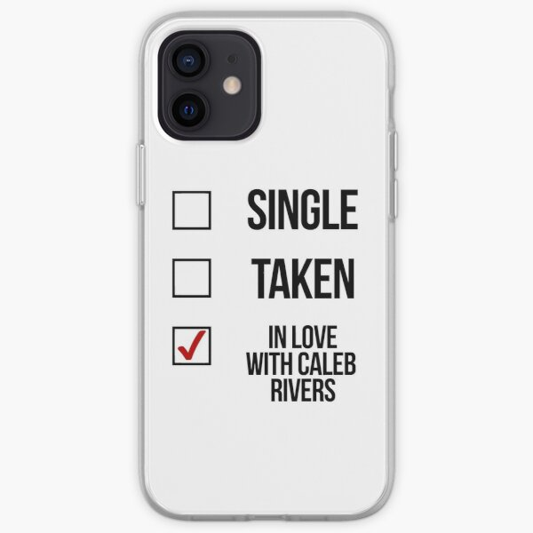 Single, Taken, In love with Caleb Rivers iPhone Soft Case