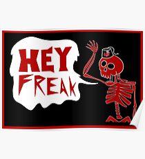 HEY FREAK Poster