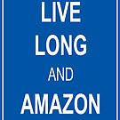 Live Long and Amazon by RiverbyNight