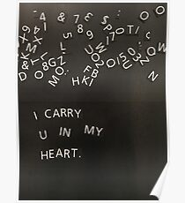 I Carry U In My Heart Poster