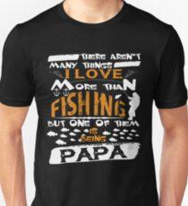 I Love More Than Fishing T Shirt Unisex T-Shirt