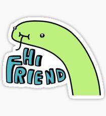 Hi Friend - Tiny Snek Sticker Sticker