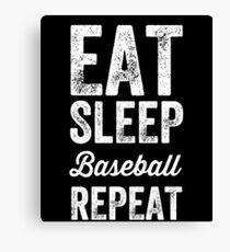 Eat Sleep Baseball Repeat - baseball saying Canvas Print