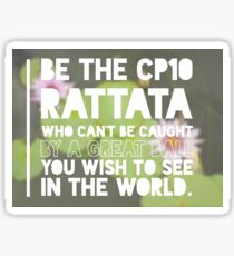 Be the CP10 Rattata who can't be caught by a great ball you wish to see in the world. - Pokémon GO Sticker