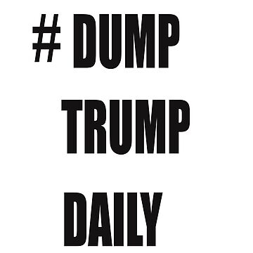 dump trump daily by BrokerRon