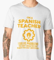 SPANISH TEACHER - NICE DESIGN 2017 Men's Premium T-Shirt