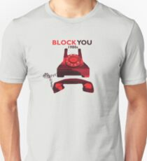 How I Block You in 1980s Unisex T-Shirt