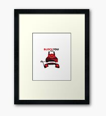 How I Block You in 1980s Framed Print