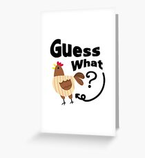 Chicken But Guess What? Funny Chicken Lover Pet Gift Greeting Card