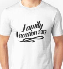 Funny Summer Vacation Family Vacation 2017 Unisex T-Shirt