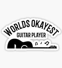 Worlds Okayest Guitar Player Funny Gift Guitarist Sticker