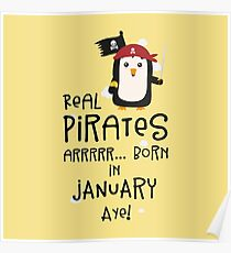 Real Pirates are born in JANUARY Rdyet Poster