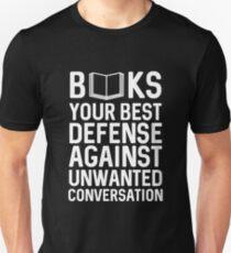 Books Your Best Defense Against Unwanted Conversation Unisex T-Shirt