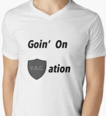 Goin on VACation! Men's V-Neck T-Shirt