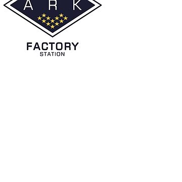 The Ark - Factory Station by laurauroraa