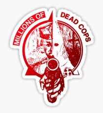 Millions of deads cops TEXAS PUNK MDC Sticker
