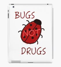 Bugs Not Drugs iPad Case/Skin