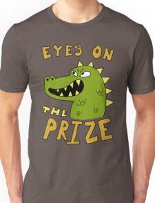 Eyes on the prize dinosaur Unisex T-Shirt