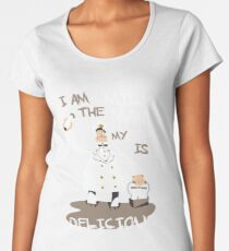 I am the milkman, my milk is delicious Women's Premium T-Shirt