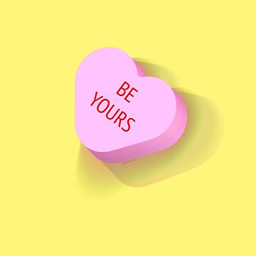 Be Yours Valentine Candy Heart by nate-bear