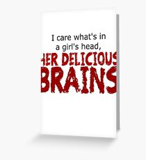 Delicious brains Greeting Card