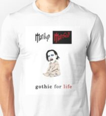 Gothic for Life T-Shirt