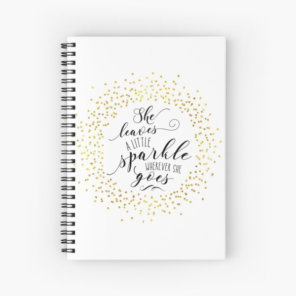 She Leaves a Little Sparkle Faux Gold Spiral Notebook
