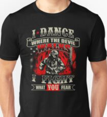 Firefighter Fights For What You Fear T-Shirt T-Shirt