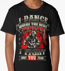 Firefighter Fights For What You Fear T-Shirt Long T-Shirt