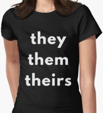 They, Them, Theirs Personal Pronouns Women's Fitted T-Shirt