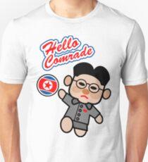 Hello Comrade Kim Jong-un Unisex T-Shirt